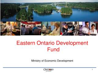 Eastern Ontario Development Fund Ministry of Economic Development