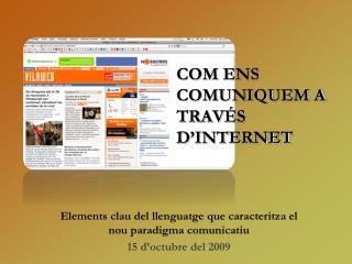 COM ENS COMUNIQUEM A TRAV�S D�INTERNET