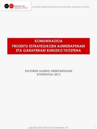 KOMUNIKAZIOA PROIEKTU ESTRATEGIKOEN AURRERAPENARI ETA GARAPENARI BURUZKO TXOSTENA