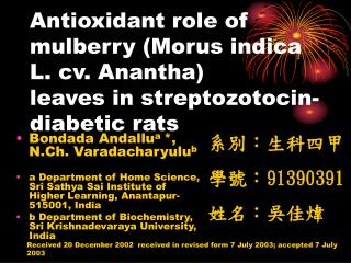 Antioxidant role of mulberry (Morus indica L. cv. Anantha) leaves in streptozotocin-diabetic rats