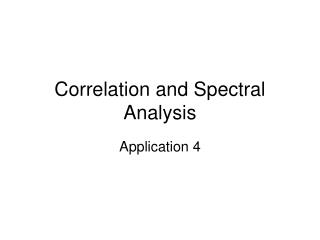 Correlation and Spectral Analysis