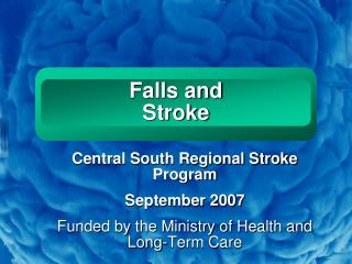 Falls and  Stroke