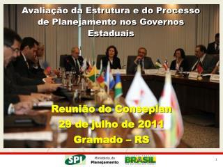 Avaliação da Estrutura e do Processo de Planejamento nos Governos Estaduais