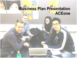 Business Plan Presentation ACEone