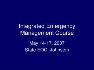 Integrated Emergency Management Course