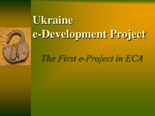 Ukraine  e-Development Project