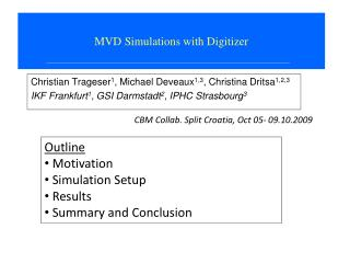 MVD Simulations with Digitizer