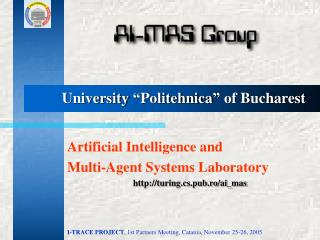 University �Politehnica� of Bucharest