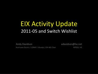 EIX Activity Update 2011-05 and Switch  Wishlist