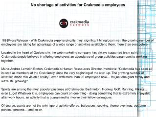 No shortage of activities for Crakmedia employees