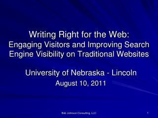 University of Nebraska - Lincoln August 10, 2011