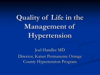 Quality of Life in the Management of Hypertension