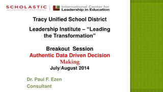 "Tracy Unified School District Leadership  Institute – ""Leading the Transformation"""