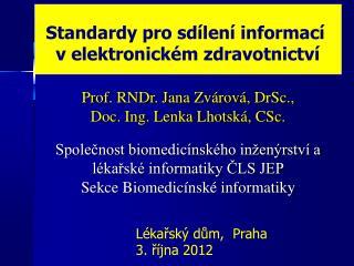 Standardy pro sdílení informací  v elektronickém zdravotnictví