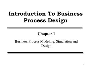 Introduction To Business Process Design