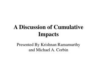A Discussion of Cumulative Impacts