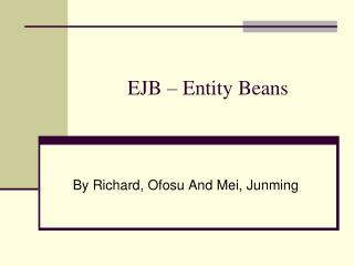 EJB � Entity Beans