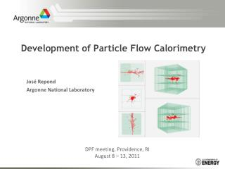 Development of Particle Flow Calorimetry