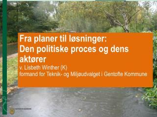 Gentofte Kommune er tæt  på København  og Øresund Fuldt udbygget med 74.000  indbyggere