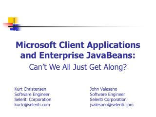 Microsoft Client Applications and Enterprise JavaBeans: Can't We All Just Get Along?