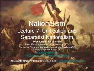 Nationalism Lecture 7: Unification and Separatist Nationalism