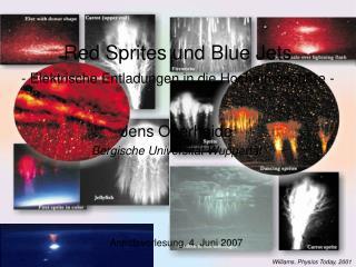 Red Sprites und Blue Jets - Elektrische Entladungen in die Hochatmosphäre -