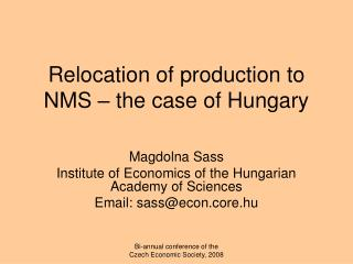 Relocation of production  to NMS  – the case of Hungary