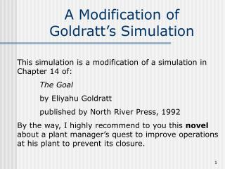 A Modification of Goldratt s Simulation