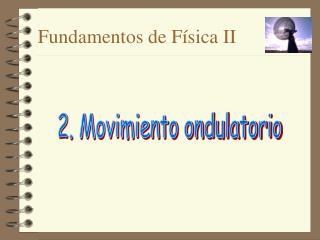 Fundamentos de Física II