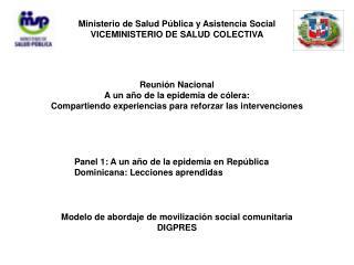 Ministerio de Salud Pública y Asistencia Social VICEMINISTERIO DE SALUD COLECTIVA