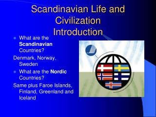 Scandinavian Life and Civilization Introduction