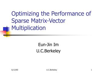 Optimizing the Performance of Sparse Matrix-Vector Multiplication