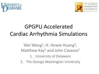 GPGPU Accelerated  Cardiac Arrhythmia Simulations