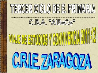 VIAJE DE ESTUDIOS Y CONVIVENCIA 2011-12