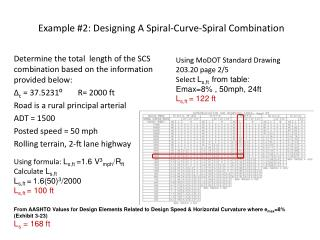 Example  #2:  Designing A Spiral-Curve-Spiral Combination