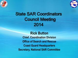 State SAR Coordinators Council Meeting  2014