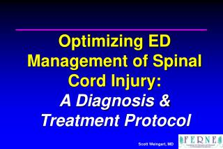 Optimizing ED Management of Spinal Cord Injury: A Diagnosis  Treatment Protocol