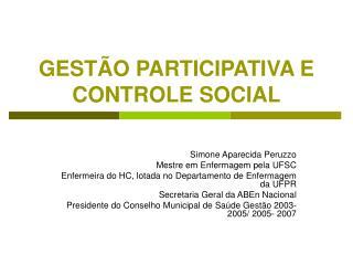 GESTÃO PARTICIPATIVA E CONTROLE SOCIAL