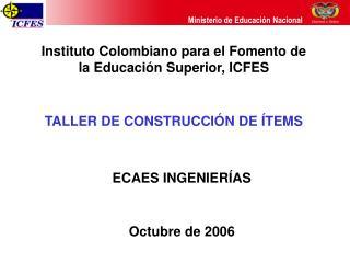 Instituto Colombiano para el Fomento de la Educación Superior, ICFES