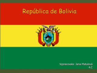 República de Bolivia