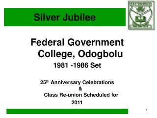 Federal Government College, Odogbolu 1981 -1986 Set