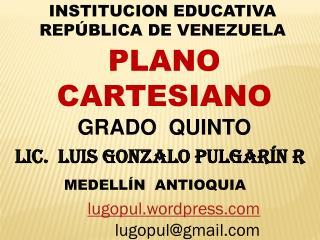 INSTITUCION EDUCATIVA REP�BLICA DE VENEZUELA