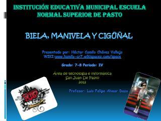 Instituci�n educativa municipal Escuela normal superior de pasto