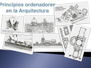 Principios ordenadores en la Arquitectura