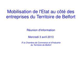 Mobilisation de l'Etat au côté des entreprises du Territoire de Belfort