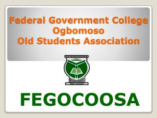 Federal Government College  Ogbomoso Old Students Association