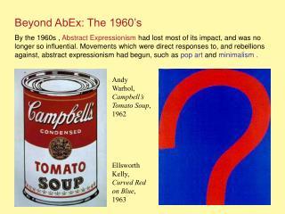 Beyond AbEx: The 1960's