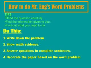 How to do Mr. Eng�s Word Problems