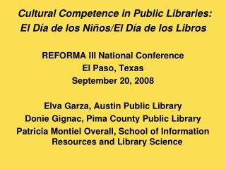 Cultural Competence in Public Libraries:  El Día de los Niños/El Día de los Libros