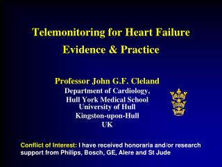 Telemonitoring for Heart Failure Evidence & Practice